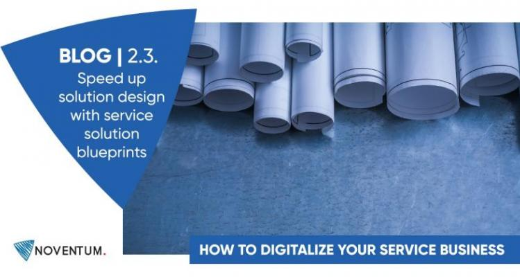 Digitalisation of Service, speed up solution design with service solution blueprints